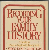 Image of 2007.72.08 - Recording Your Family History