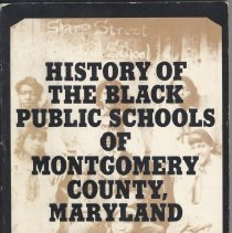 Image of 2007.74.20 - History of the Black Public Schools of Montgomery County, Maryland 1872-1961