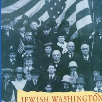 Image of 2008.127.02 - Jewish Washington: Scrapbook of an American Community
