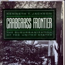 Image of 2008.20.12 - Crabgrass Frontier: The Suburbanization of the United States