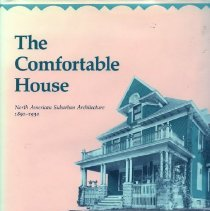 Image of 2008.20.13 - The Comfortable House: North American Suburban Architecture 1980-1930