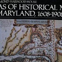 Image of 2008.20.25 - Atlas of Historical Maps of Maryland, 1608-1908