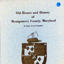 Image of 2008.20.26 - Old Homes and History of Montgomery County, Maryland