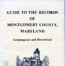 Image of 2008.20.28 - Guide to the Records of Montgomery County, Maryland