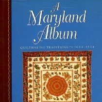 Image of 2008.20.29 - A Maryland Album - Quiltmaking Traditions - 1634-1934