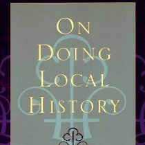 Image of 2008.20.35 - On Doing Local History