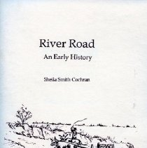 Image of 2008.20.77 - River Road: An Early History