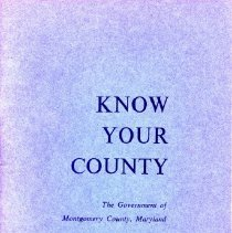 Image of 2008.20.78 - Know Your County: The Government of Montgomery County, Maryland