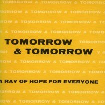 Image of 2008.40.03 - Tomorrow & Tomorrow: A Ray of Hope For Everyone