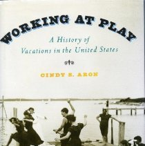 Image of 2008.74.09 - Working at Play: A History of Vacations in the United States