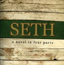 """Image of 2009.120.01 - """"Seth: A Novel in Four Parts"""""""