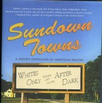 Image of 2010.26.01 - Sundown Towns: A Hidden Dimension of American Racism