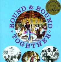 Image of 2012.16.01 - Round & Round Together: Taking a Merry-Go-Round Ride into the Civil Rights Movement