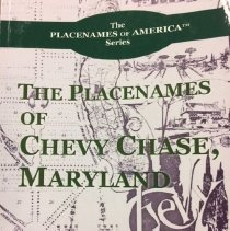 Image of The Placenames of Chevy Chase, Maryland