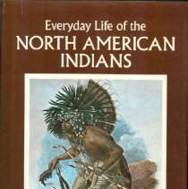 Image of Everyday Life of the NORTH AMERICAN INDIANS