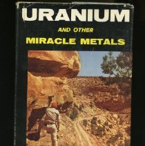 Image of Uranium and other Miracle Metals