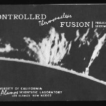 Image of Controlled Thermonuclear Fusion, Project Sherwood