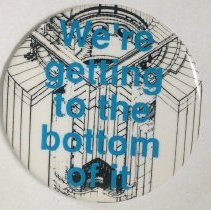 "Image of 09.9.24 - Button reads: ""We're getting to the bottom of it""