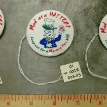 "Image of ""Mad as a Hatter"" Campaign Lapel Pins"