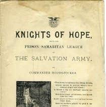 """Image of 1980.1 - A booklet called """"The Knights of Hope, Being the Prison Samaritans League of the Salvation Army"""" by Commander Booth-Tucker on a league designed to reach out o te people in jails and poorhouses. The chapters cover the need of the league, what they do, who leads them, visitations,raising money for the cause, registration, etc."""