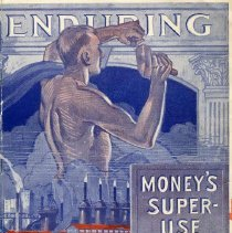 """Image of  A PR finance pamphlet with the title """"Enduring Money's Super-Use"""".  Several articles in the pamphlet include the following:   """"What is the Salvation Army?"""", """"Basic Activities of the Salvation Army"""" """"The Salvation Army Training College """"What Others Say of The Salvation Army"""""""