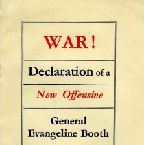 """Image of Pamphlet written by General Evangeline Booth, entitled """"War! Declaration of a New Offensive"""".  The pamphlet was made and printed in Great Britain by the Campfield Press, St. Albans."""