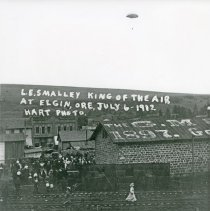 """Image of Elgin, Balloon Man 1 - """"L.E. Smalley - King of the Air - at Elgin, Ore. - July 6, 1912"""""""