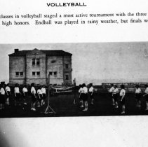 """Image of 1929-30 Volleyball Tournament - """"VOLLEYBALL  The four classes in volleyball staged a most active tournament with the three o'clock class winning high honors.  Endball was played in rainy weather, but finals were not played.""""  [Photo appears in the 1930 EONS Catalog.]"""