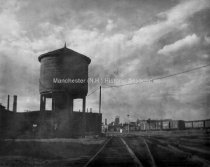 Image of Water Tank - Manchester Railroad Yard - 1950 - 1950.102.002