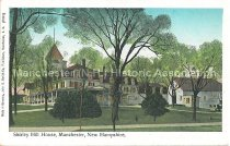 Image of Postcard, Shirley Hill House, Manchester, NH (Goffstown, NH) - 1952.045.003