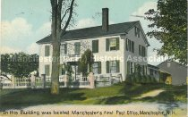 Image of Postcard, In This Building was located Manchester's first Post Office, Manchester, NH - 1952.077.002
