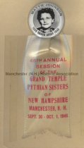 Image of Badge - 46th Annual Session of the Grand Temple Pythian Sisters, 1946 - 1952.079.006