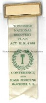 Image of Badge, Townsend National Recovery Plan Confenrece and Mass Meeting, Manchester, NH - 1952.079.005