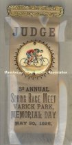 Image of Badge - Judge - 3rd Annual Spring Race Meet (Bicycle) at Varick Park, 1896 - 1964.023.005.1