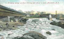 Image of Postcard, Amoskeag Bridge and Dam Showing Gate House on Dam, Manchester, NH - 1967.025.039