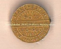 Image of Pin, Manchester, N.H. Sesquicentennial 1810-1960 - 1973.559.001