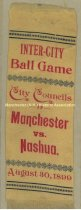 Image of Ribbon, Inter-City Ball Game - City Councils of Manchester and Nashua - August 30, 1899 - 1973.583.007