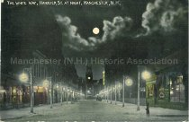 Image of Postcard, The White Way, Hanover St. At Night, Manchester, N.H. - 1977.012.001.51