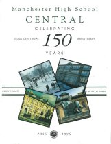 Image of Manchester High School Central Celebrating 150 Years (1846-1996) - 1996.019.001