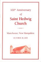 Image of 100th Anniversary of Saint Hedwig Church - 2006.L019.001