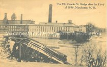 Image of Postcard, The Old Granite St. Bridge after the Flood of 1896, Manchester, N.H. - 2007.L500.003