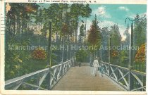 Image of Postcard, Bridge at Pine Island Park, Manchester, N.H. - 2008.L025.065