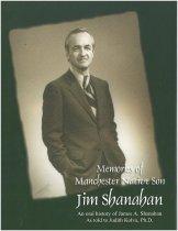 Image of Memories of Manchester Native Son Jim Shanahan - Kolva, Judith