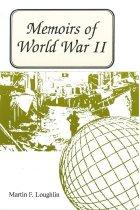 Image of Memoirs of World War II / Martin F. Loughlin. - Loughlin, Martin F.