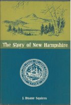 Image of The Story of New Hampshire - J. Duane Squires