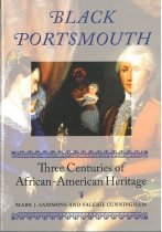 Image of Black Portsmouth, Three Centuries of African-American Heritage - Mark J. Sammons and Valerie Cunningham