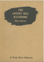 Image of The Cotton Mill Handbook, Third Edition -