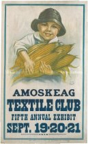 Image of Amoskeag Textile Club Fifth Annual Exhibit, Sept. 19-20-21, 1918 - 2011.506.001