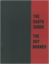 Image of The Earth Shook, The Sky Burned - Bronson, William