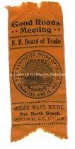 Image of Ribbon, Good Roads Meeting - N. H. Board of Trade - Ocean Wave House - Rye North Beach - June 25, 1902 - 2017.500.002